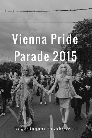 Vienna Pride Parade 2015 Regenbogen Parade, Wien
