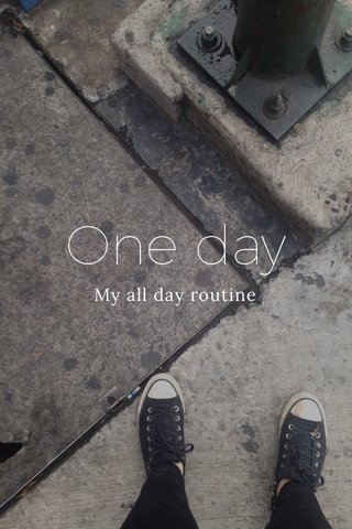 One day My all day routine