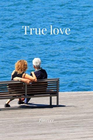 True love Forever