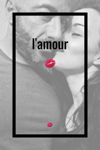 l'amour 💋 💋