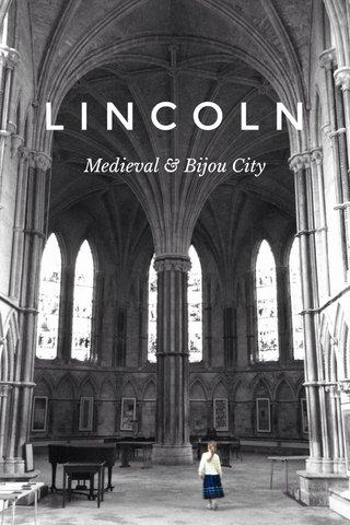 LINCOLN Medieval & Bijou City