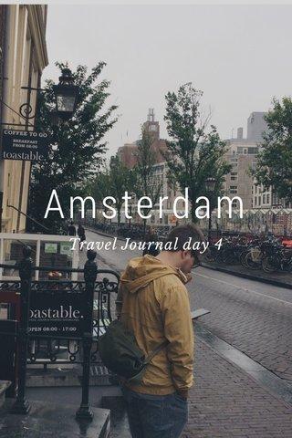 Amsterdam Travel Journal day 4