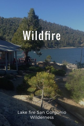Wildfire Lake fire San Gorgonio Wilderness