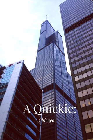 A Quickie: Chicago