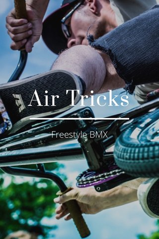 Air Tricks Freestyle BMX