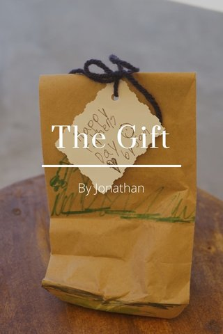The Gift By Jonathan