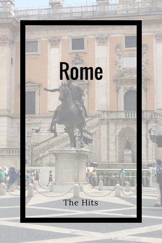 Rome The Hits