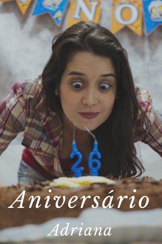 Aniversário Adriana