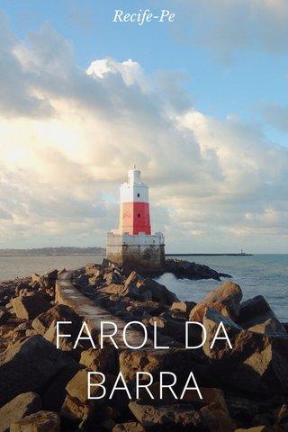 FAROL DA BARRA Recife-Pe