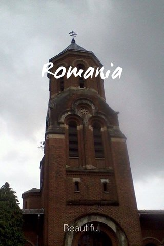 Romania Beautiful