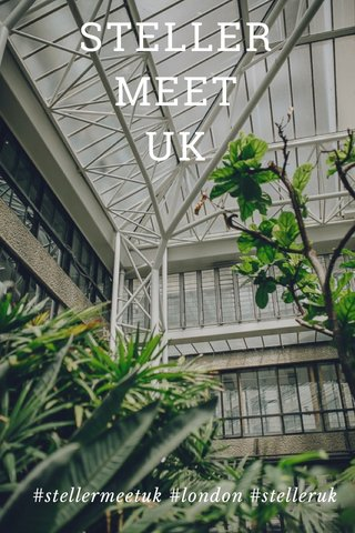 STELLER MEET UK #stellermeetuk #london #stelleruk