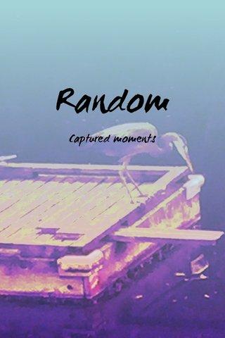 Random Captured moments