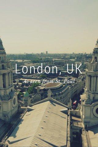 London, UK As seen from St. Paul