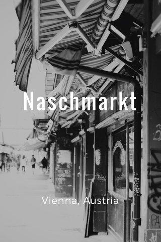 Naschmarkt Vienna, Austria