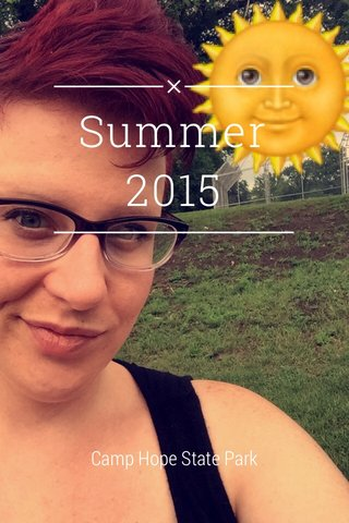 Summer 2015 Camp Hope State Park