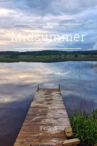 Midsummer |Finland|