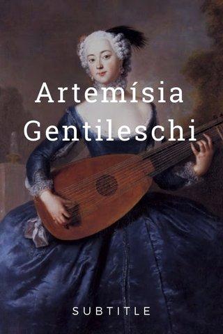 Artemísia Gentileschi SUBTITLE