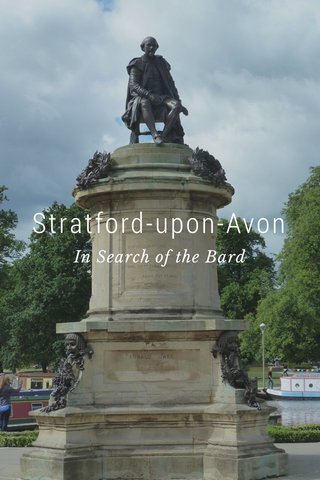 Stratford-upon-Avon In Search of the Bard