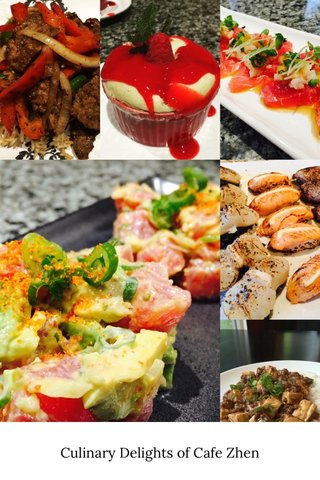 Culinary Delights of Cafe Zhen