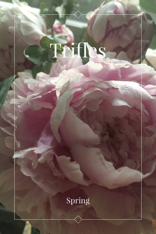 Trifles Spring