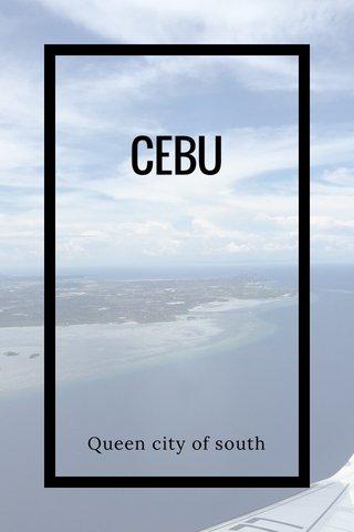 CEBU Queen city of south
