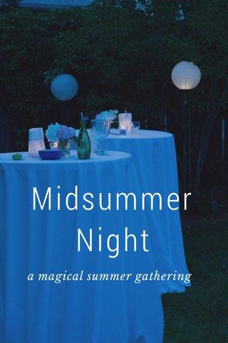 Midsummer Night a magical summer gathering