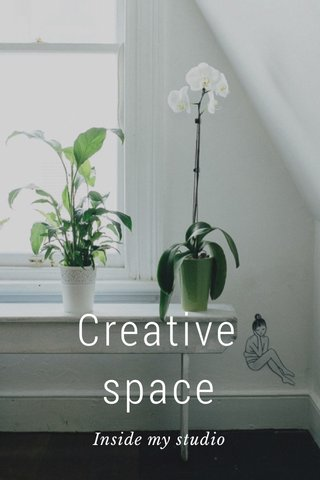 Creative space Inside my studio