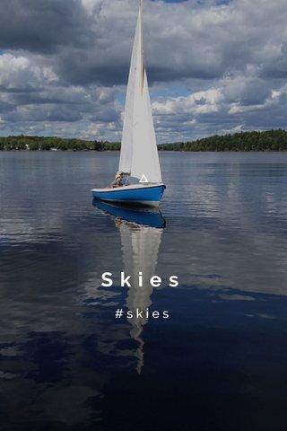 Skies #skies