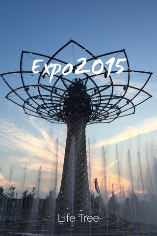 Expo2015 Life Tree