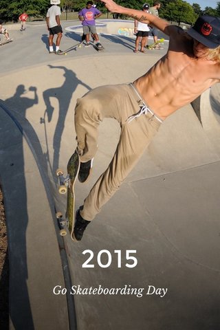 2015 Go Skateboarding Day