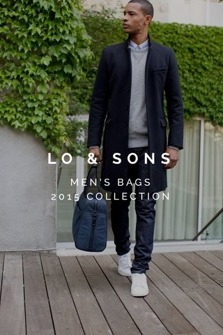 LO & SONS MEN'S BAGS 2015 COLLECTION