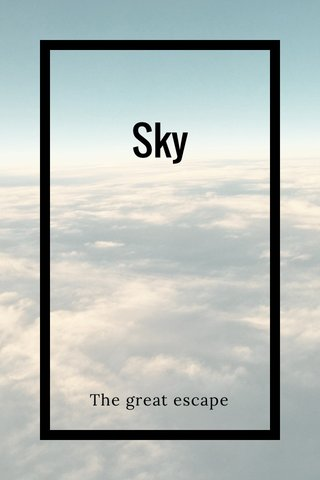 Sky The great escape