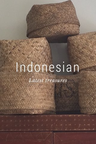 Indonesian Latest treasures