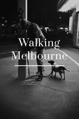 Walking Melbourne Vol 1.