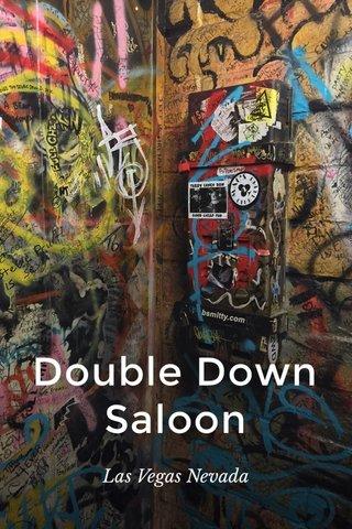 Double Down Saloon Las Vegas Nevada