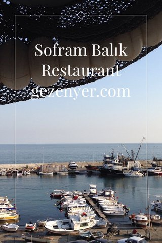 Sofram Balık Restaurant gezenyer.com | subtitle |
