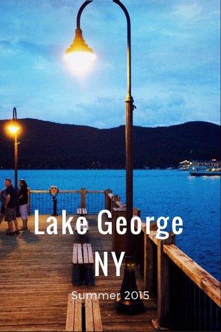 Lake George NY Summer 2015