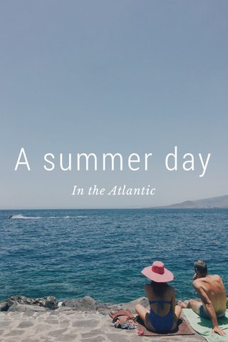 A summer day In the Atlantic