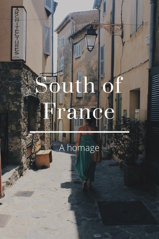 South of France A homage
