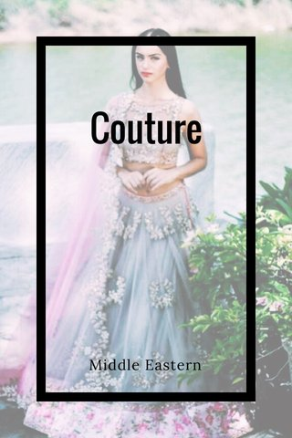 Couture Middle Eastern