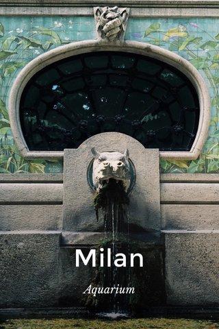 Milan Aquarium