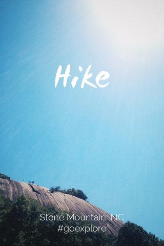 Hike Stone Mountain, NC #goexplore