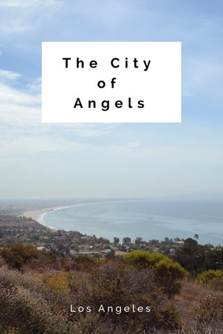 The City of Angels Los Angeles