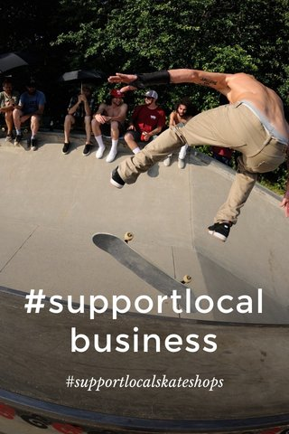 #supportlocalbusiness #supportlocalskateshops
