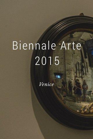 Biennale Arte 2015 Venice