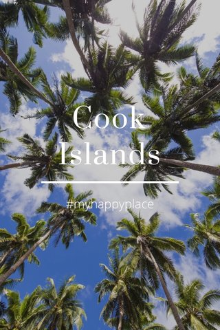 Cook Islands #myhappyplace