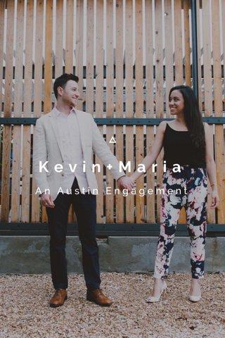 Kevin+Maria An Austin Engagement
