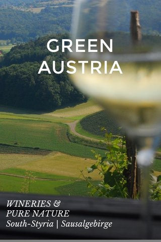 GREEN AUSTRIA WINERIES & PURE NATURE South-Styria | Sausalgebirge
