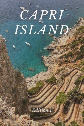 CAPRI ISLAND Edition 1