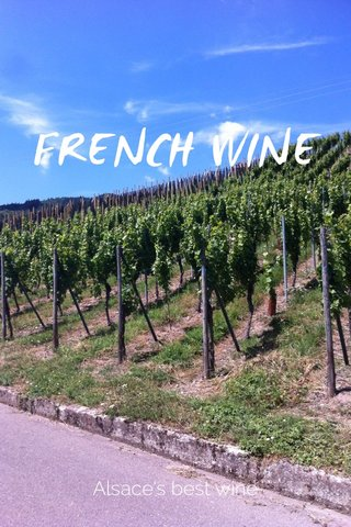 FRENCH WINE Alsace's best wine